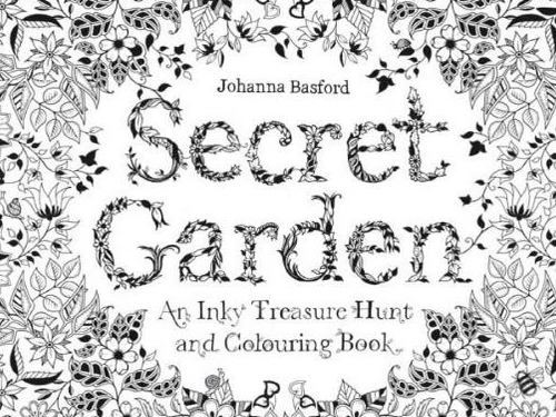 Last Years Secret Garden An Inky Treasure Hunt And Coloring Book By Illustrator Johanna Basford Her Latest Enchanted Forrest Quest