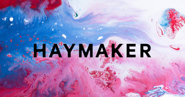 72andSunny Veterans Hope to Pack a Creative Punch With a New Agency Called Haymaker