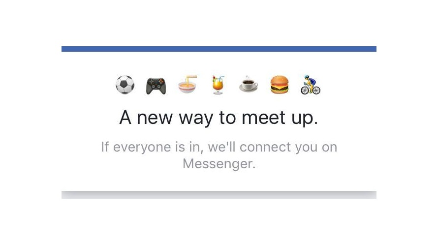 Facebook Wants to Know if You Want to Meet Up With Your Friends – Adweek