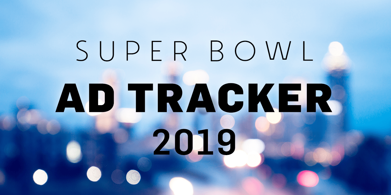 Best Superbowl Commercials 2020.Super Bowl Liii Ad Tracker All About The Big Game S 2019