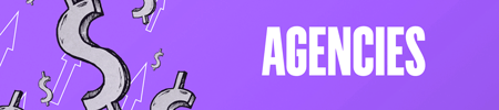 Purple background with silver dollar signs and white outlined arrows to the left. Text reads: Agencies.
