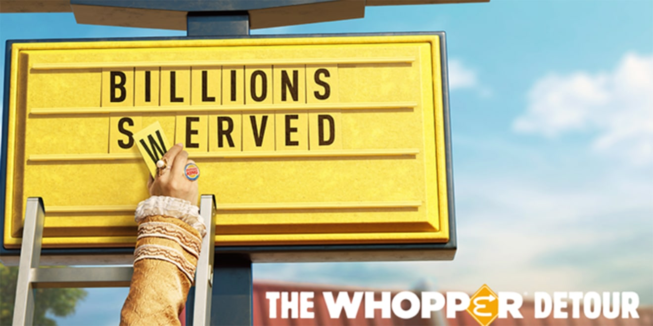"Letters on a Burger King sign are being put up; The sign says, ""Billions Served;"" In the bottom a title says ""The Whopper Detour"