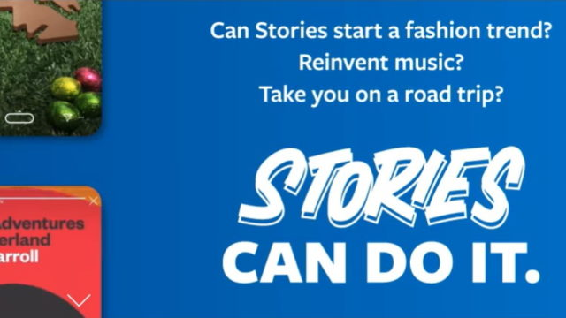 Facebook Kicks Off Its Stories Can Do It Campaign