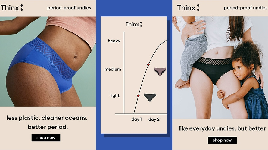 Two Thinx ads with a graph of underwear to use on different days of someone