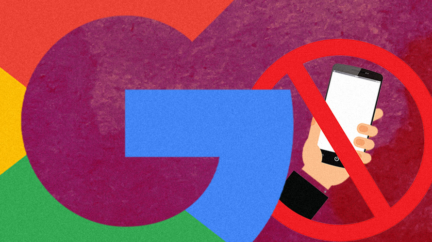 Google logo with a hand holding a mobile device crossed out