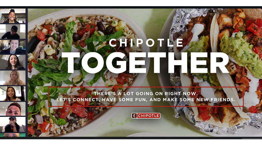 People on the side on webcams next to Chipotle food with text that says, 'Chipotle Together' and, 'There's a lot going on right now. Let's connect, have some fun, and make some new friends.'