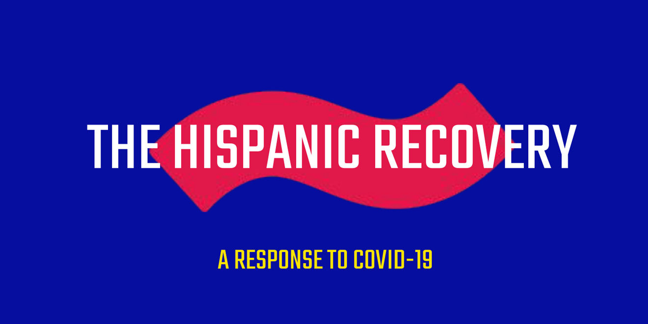 Text with a red eñe that says 'The Hispanic Recovery' and 'A response to COVID-19'