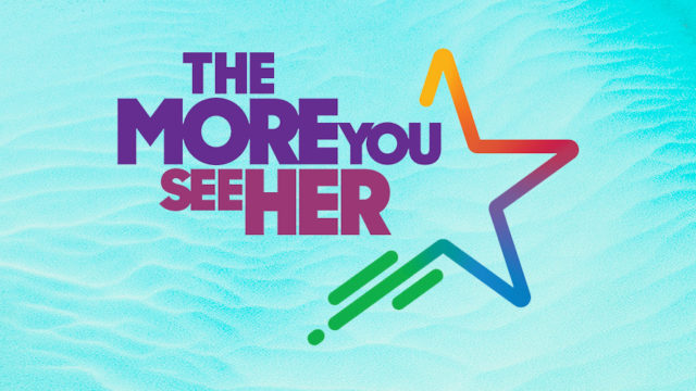 The More You See Her