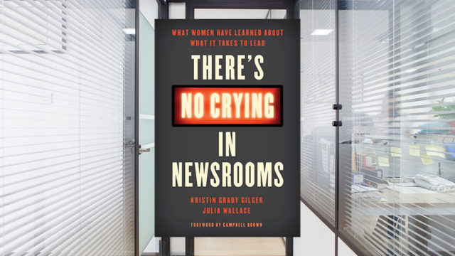 cover of There's No Crying in Newsrooms book with an office in the background