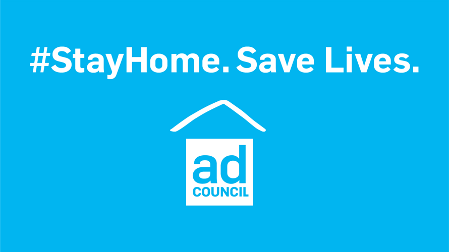 Ad Council image with blue background with white letters that say #StayHome. Save Lives.