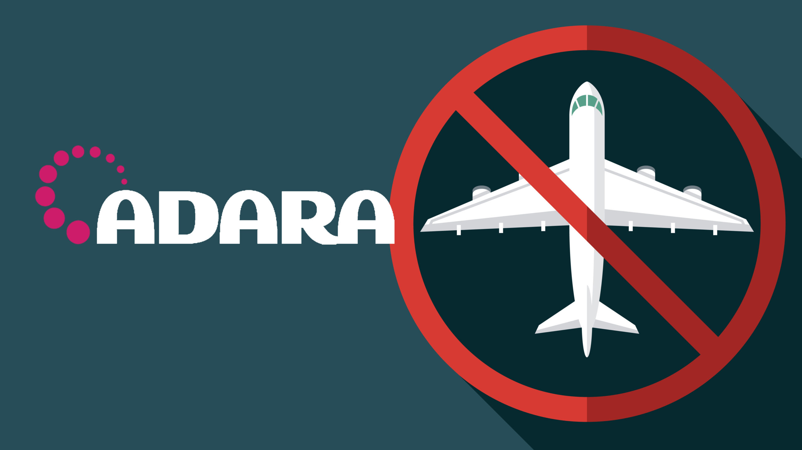 The Adara logo next to an illustration of an airplane with the no symbol over it