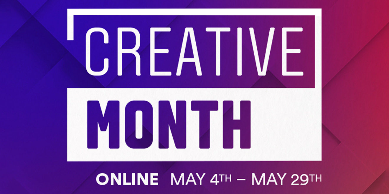 A graphic that says, 'Creative Month'