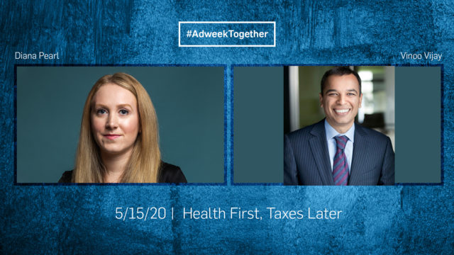 Adweek Together: Health First, Taxes Later