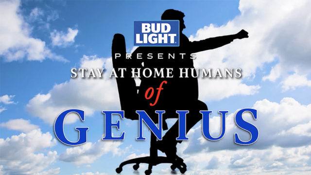 Bud Light Reimagines Iconic Campaign in 'Stay at Home Humans of Genius' Ads