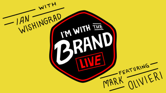 a yellow background that says i'm with the brand live with ian wishingrad featuring mark olivieri