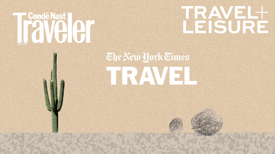 a cactus and tumbleweed with logos from travel + leisure, conde nast traveler and new york times travel