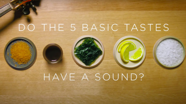 Photo of foot items with text that says, 'Do the 5 basic tastes have a sound?'