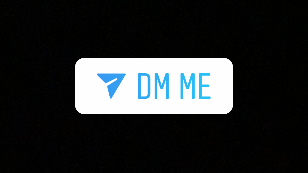 Instagram: Here's How to Use the DM Me Sticker in Stories