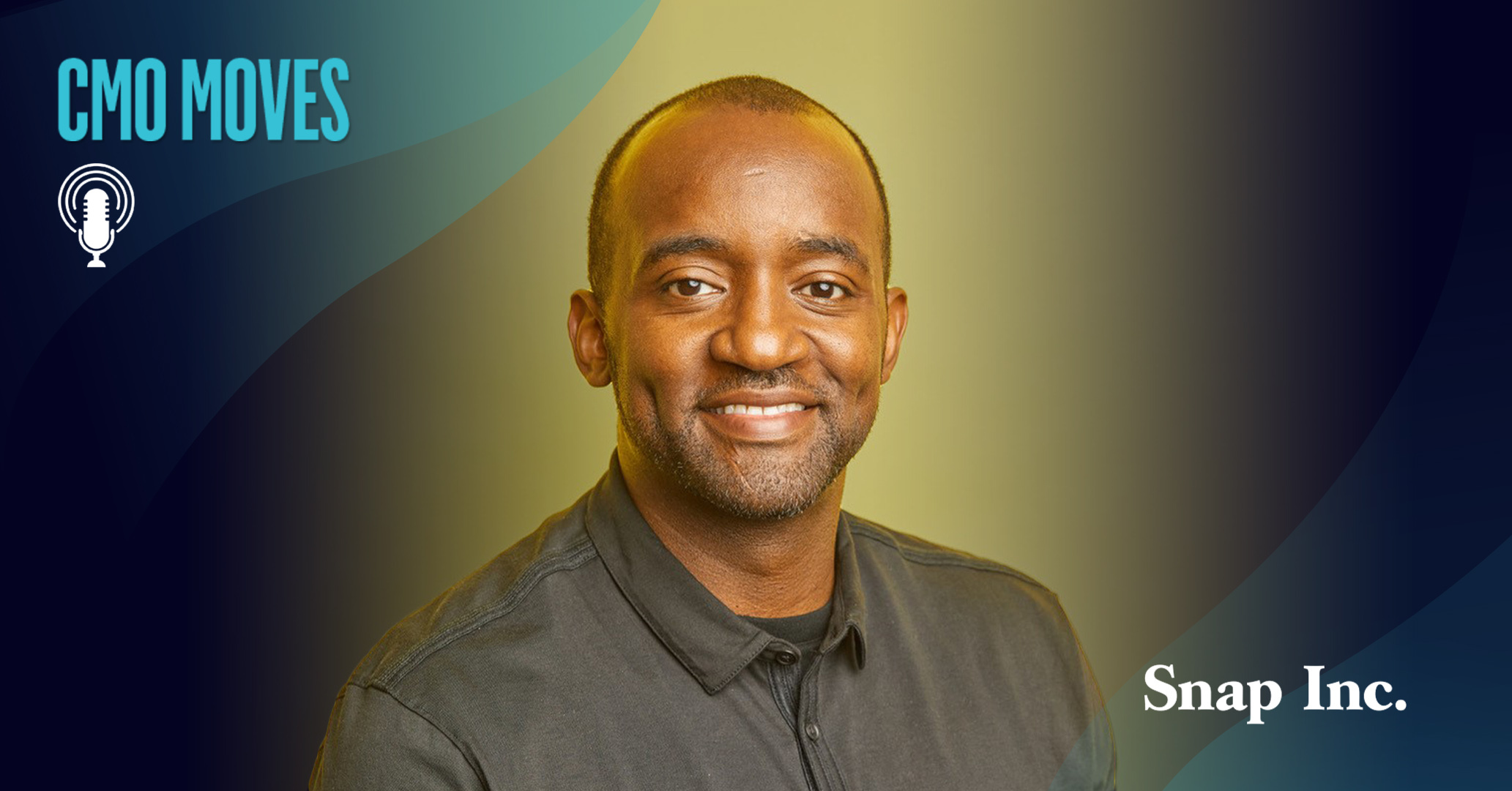 Kenny Mitchell, CMO of Snap, Inc.