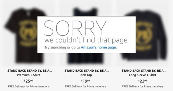 Amazon Quickly Removes Shirts With Trump's 'Stand By' Quote