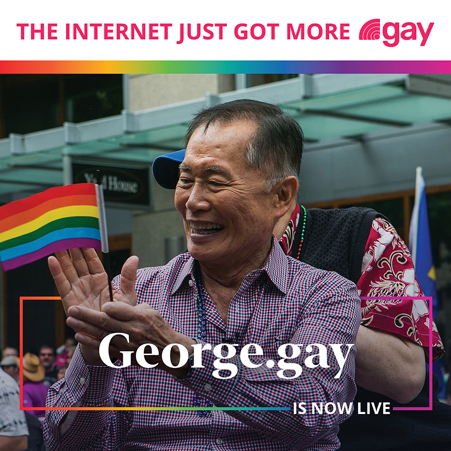 "A picture of actor George Takei clapping his hands with a small rainbow flag in one hand. The words ""George.gay is now live"" are laid over the image."
