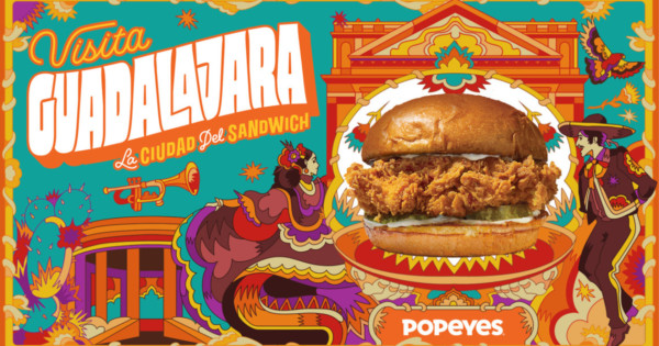 Popeyes Hopes to Drive Tourism to Guadalajara With Chicken Sandwich Bait