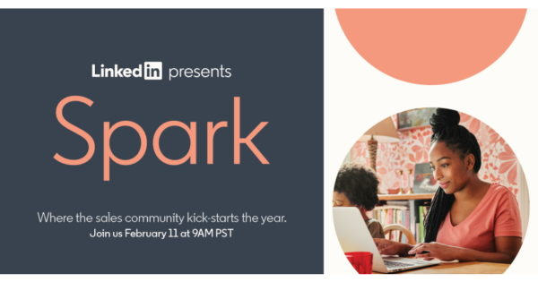 LinkedIn Sets LinkedIn Spark Virtual Sales Education Event