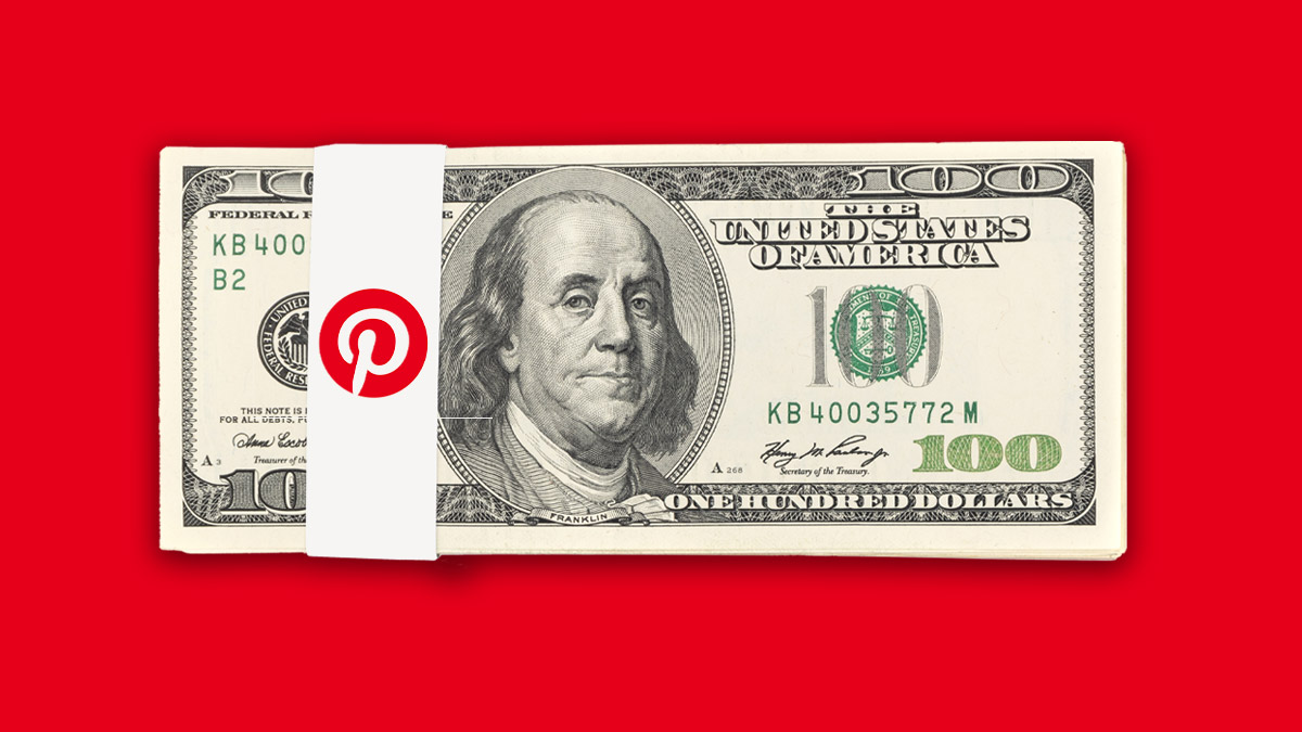 The Pinterest logo and a $100 bill