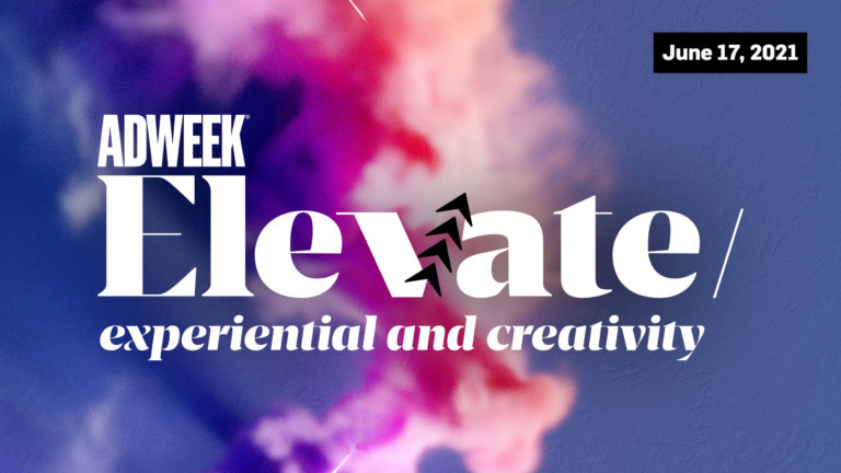 Adweek Elevate: Experiential and Creativity