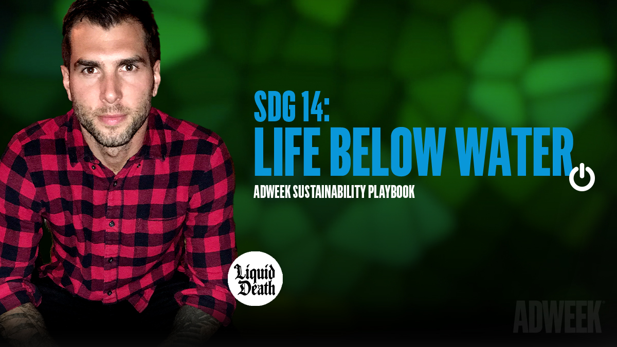 Mike Cessario headshot accompanied by text: SDG 14 LIFE BELOW WATER. Adweek Sustainability Playbook.