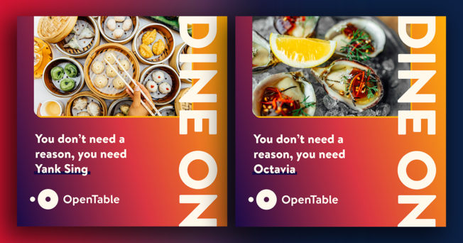 Glimpses of OpenTable's Dine On campaign